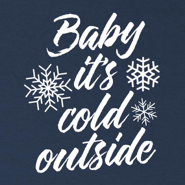 Baby it's cold outside writing
