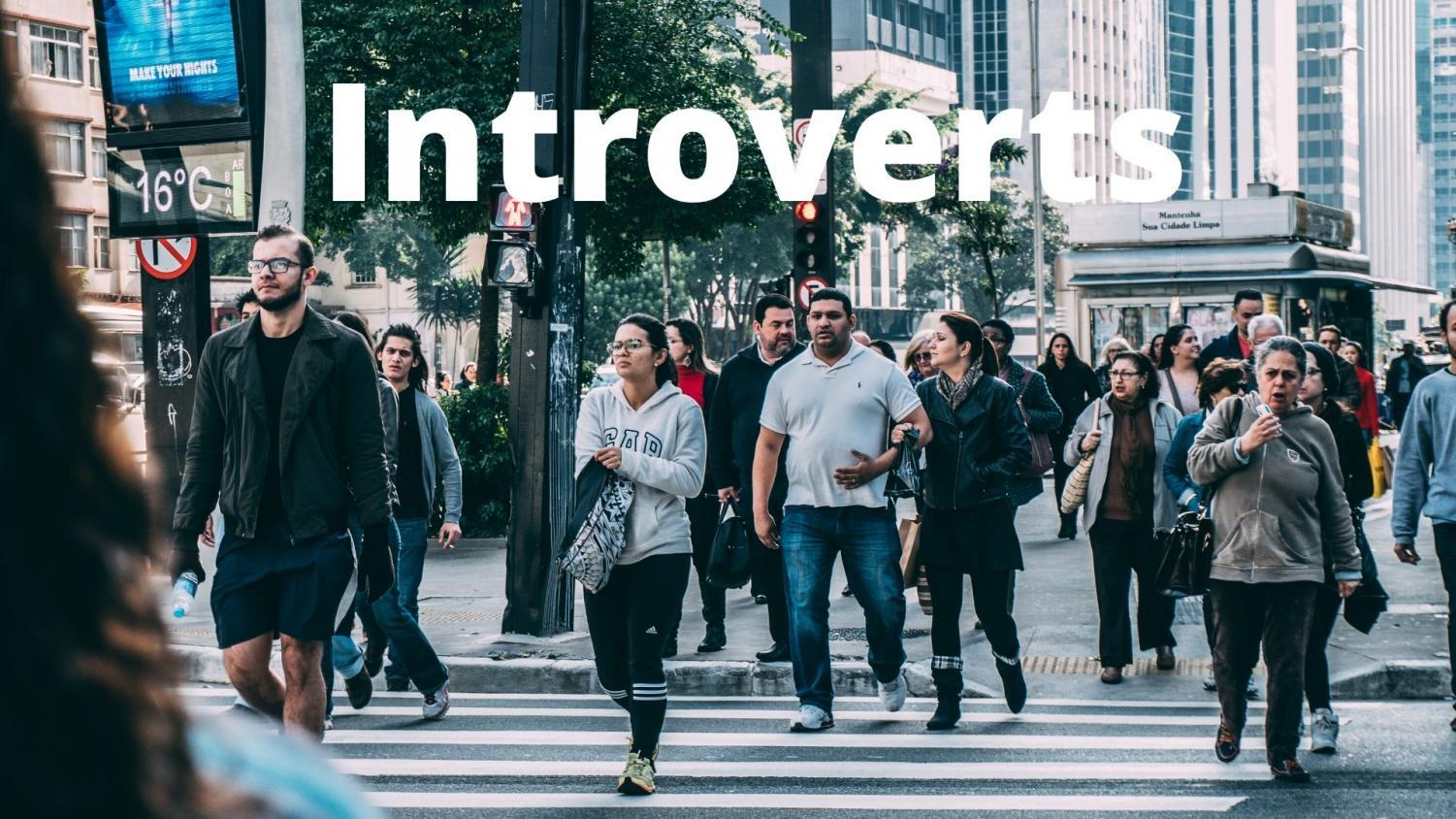unlike many extroverts may believe, introverts are not easy to spot in a crowd.